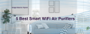 5 Best Smart Air Purifiers